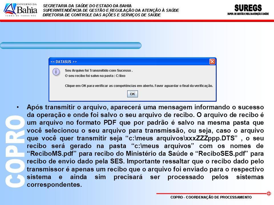 Após transmitir o arquivo, aparecerá uma mensagem informando o sucesso da operação e onde foi salvo o seu arquivo de recibo. O arquivo de recibo é um