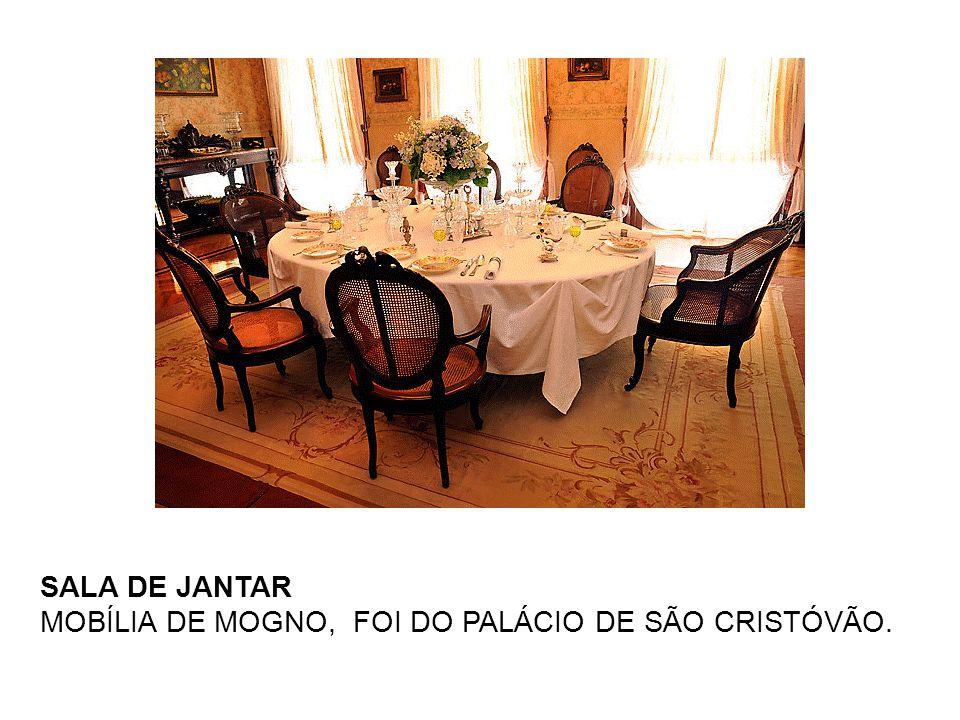 SALA DE JANTAR MOBÍLIA DE MOGNO, FOI DO PALÁCIO DE SÃO CRISTÓVÃO.