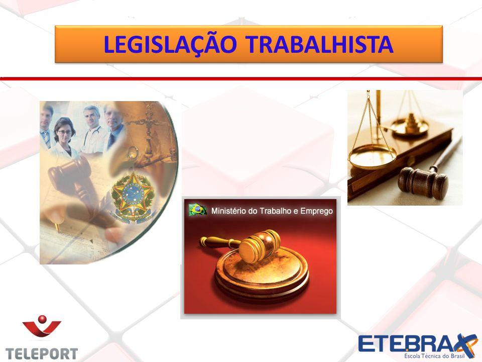 4 LEGISLAÇÃO TRABALHISTA