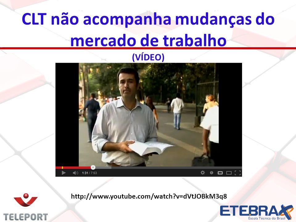 http://www.youtube.com/watch?v=dVtJOBkM3q8 CLT não acompanha mudanças do mercado de trabalho (VÍDEO)