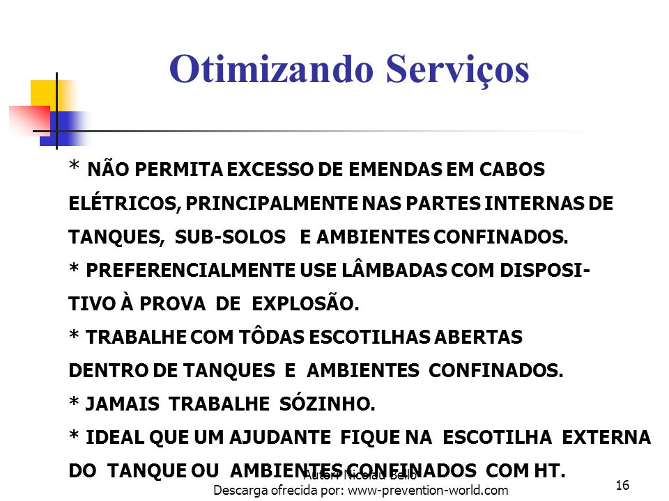 Autor: Nicolau Bello Descarga ofrecida por: www-prevention-world.com 15 Administrando para prevenir um perigo de fogo/explosão Na Leitura de O 2, caso