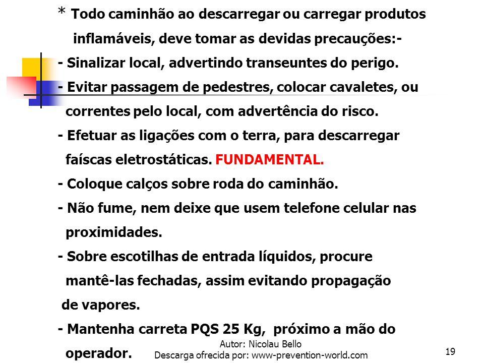 Autor: Nicolau Bello Descarga ofrecida por: www-prevention-world.com 18 Medidores Explosividade LEL/Oxigênio Explosímetro é a ferramenta ideal para de