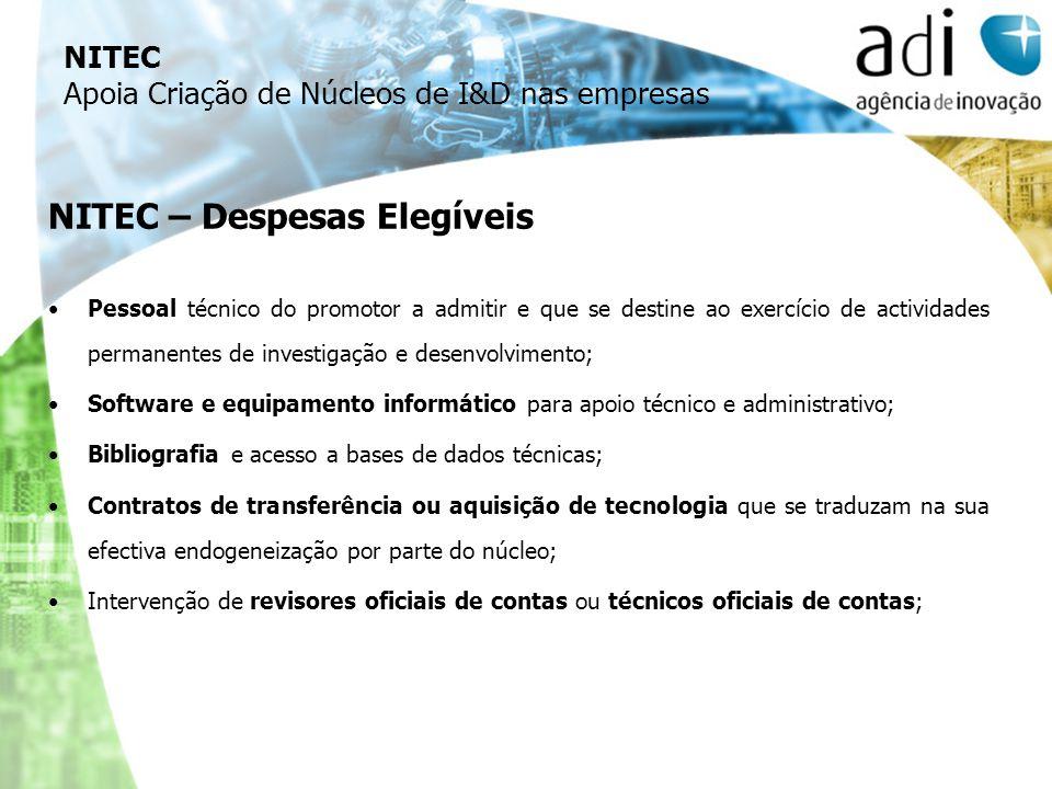 NITEC – Despesas Elegíveis Pessoal técnico do promotor a admitir e que se destine ao exercício de actividades permanentes de investigação e desenvolvi