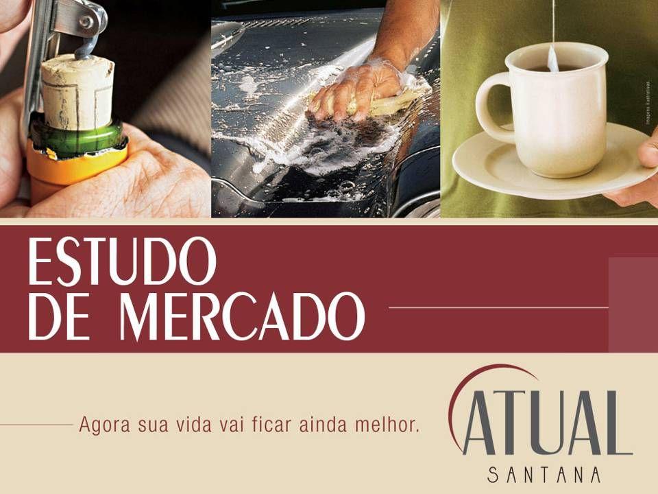 Estudo de mercado Atual Santana X Chácara Santana