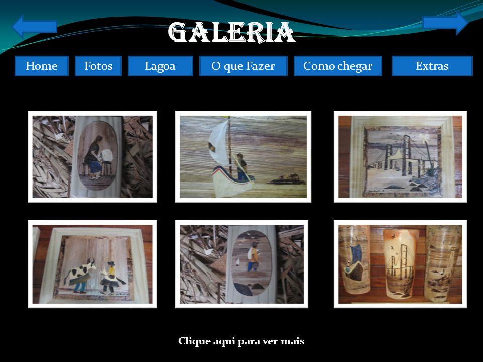 FotosO que FazerComo chegarLagoaHomeExtras GALERIA Clique aqui para ver mais