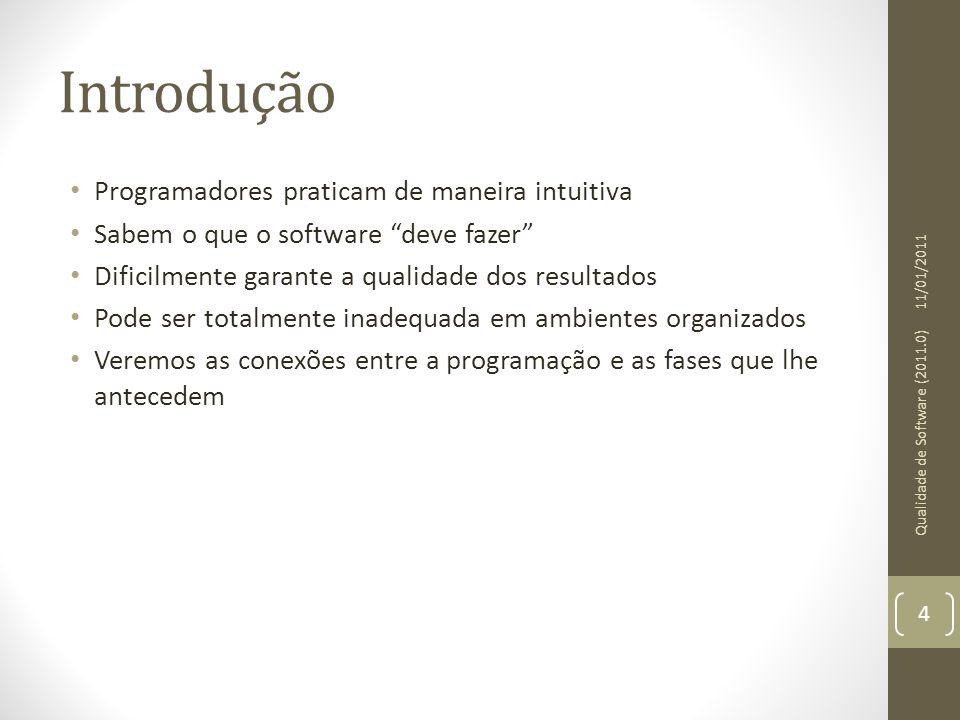 Gap semântico 11/01/2011 Qualidade de Software (2011.0) 5