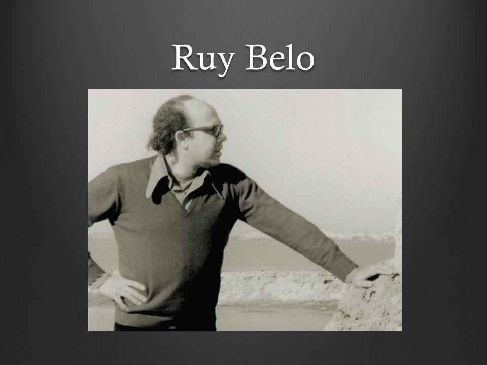 Vida e obra:.Ruy Belo nasceu em São João da Ribeira,Rio Maior no dia 27 de fevereiro de 1933.