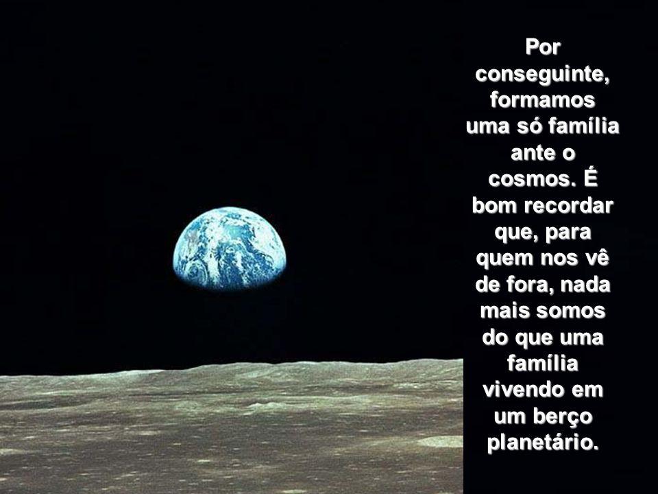 Princípios: EXERÇA PLENAMENTE a sua nacionalidade, mas não esqueça: somos todos cidadãos planetários.