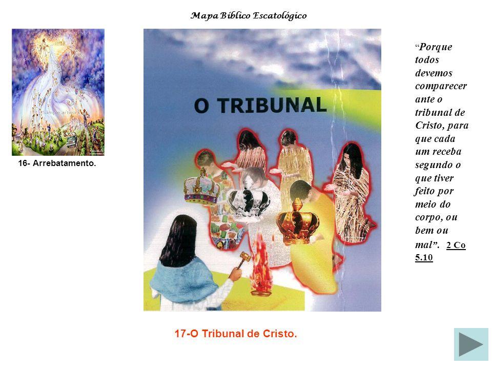 (16) A Segunda Vinda de Cristo.Esse é um assunto de elevada importância.