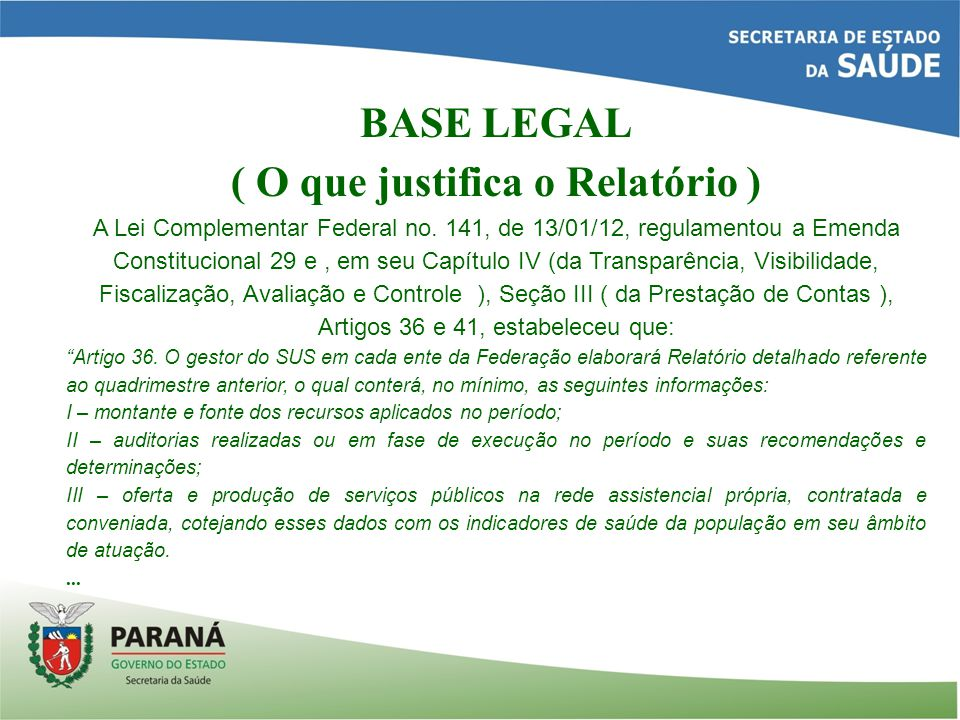 BASE LEGAL Lei Complementar Federal no.
