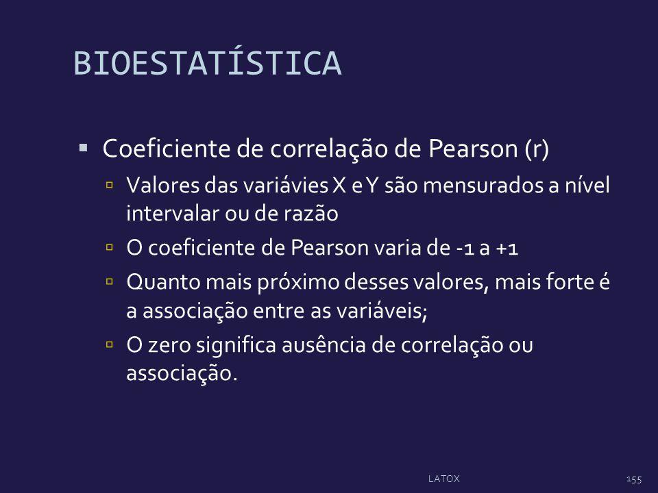 BIOESTATÍSTICA Coeficiente de correlação de Pearson (r) Valores das variávies X e Y são mensurados a nível intervalar ou de razão O coeficiente de Pea