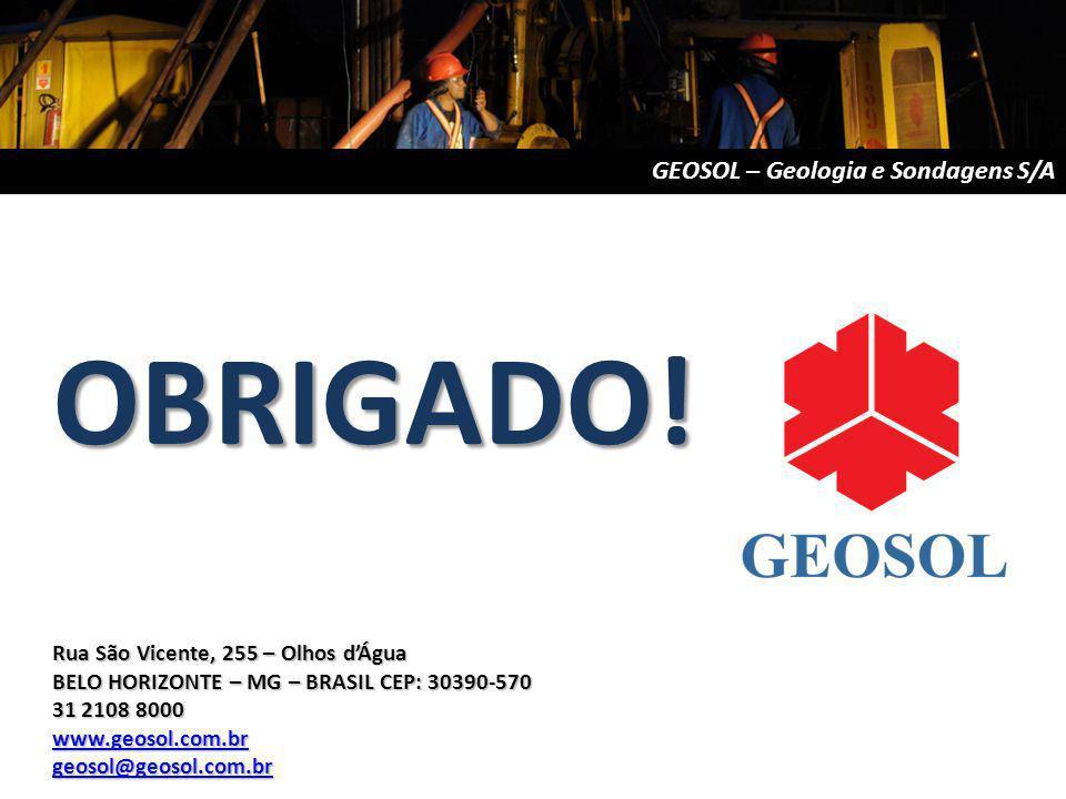 Rua São Vicente, 255 – Olhos dÁgua BELO HORIZONTE – MG – BRASIL CEP: 30390-570 31 2108 8000 www.geosol.com.br geosol@geosol.com.br GEOSOL – Geologia e