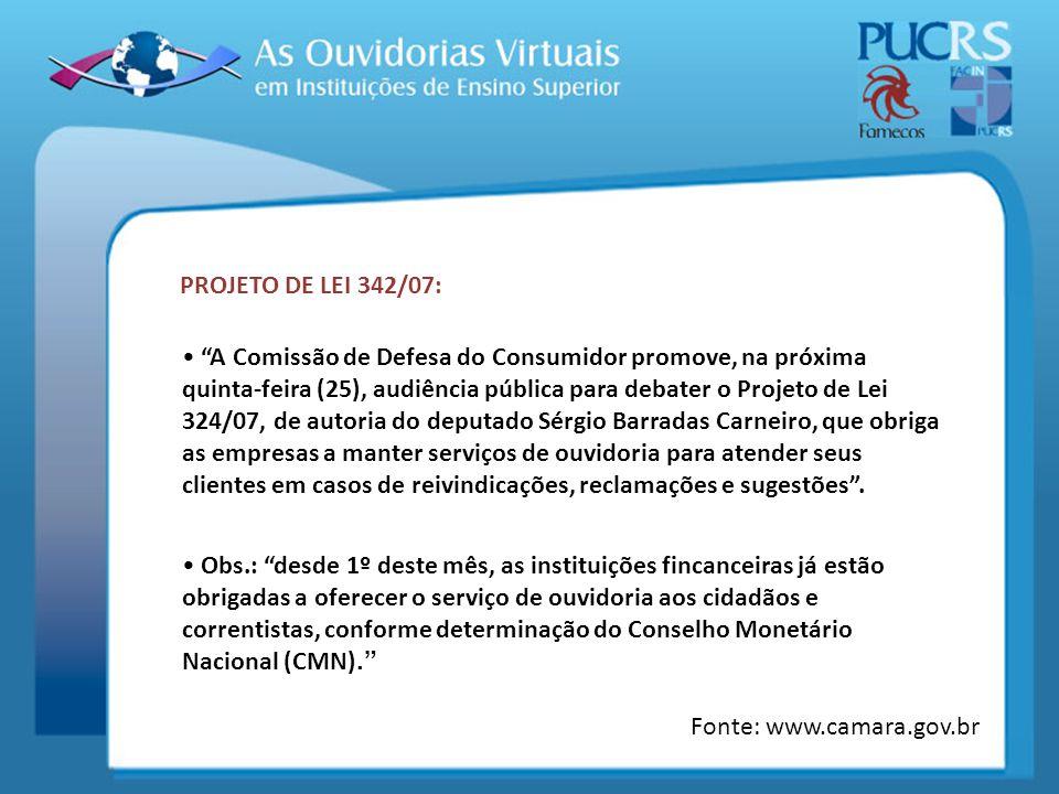 PROJETO DE LEI 342/07: A Comissão de Defesa do Consumidor promove, na próxima quinta-feira (25), audiência pública para debater o Projeto de Lei 324/0