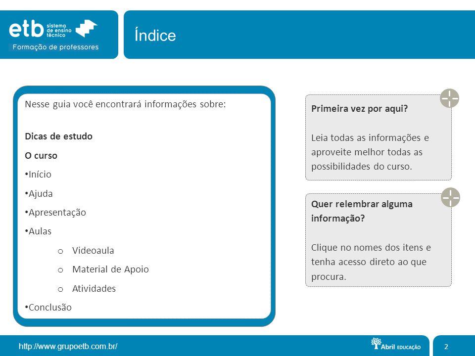 http://www.grupoetb.com.br/ Organize sua agenda semanal de estudos.