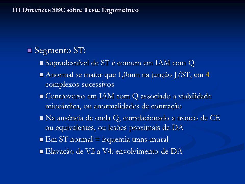 Segmento ST: Segmento ST: Supradesnível de ST é comum em IAM com Q Supradesnível de ST é comum em IAM com Q Anormal se maior que 1,0mm na junção J/ST,