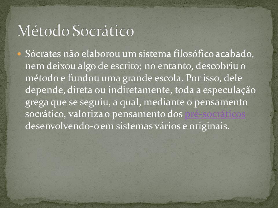 Sócrates não elaborou um sistema filosófico acabado, nem deixou algo de escrito; no entanto, descobriu o método e fundou uma grande escola. Por isso,