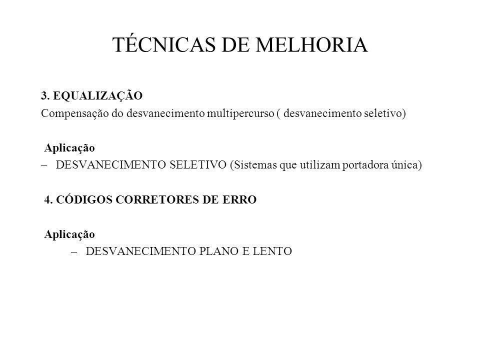 TÉCNICAS DE MELHORIA 3.