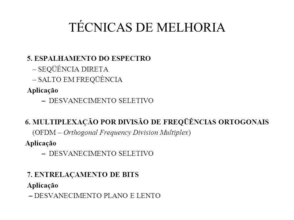 TÉCNICAS DE MELHORIA 5.