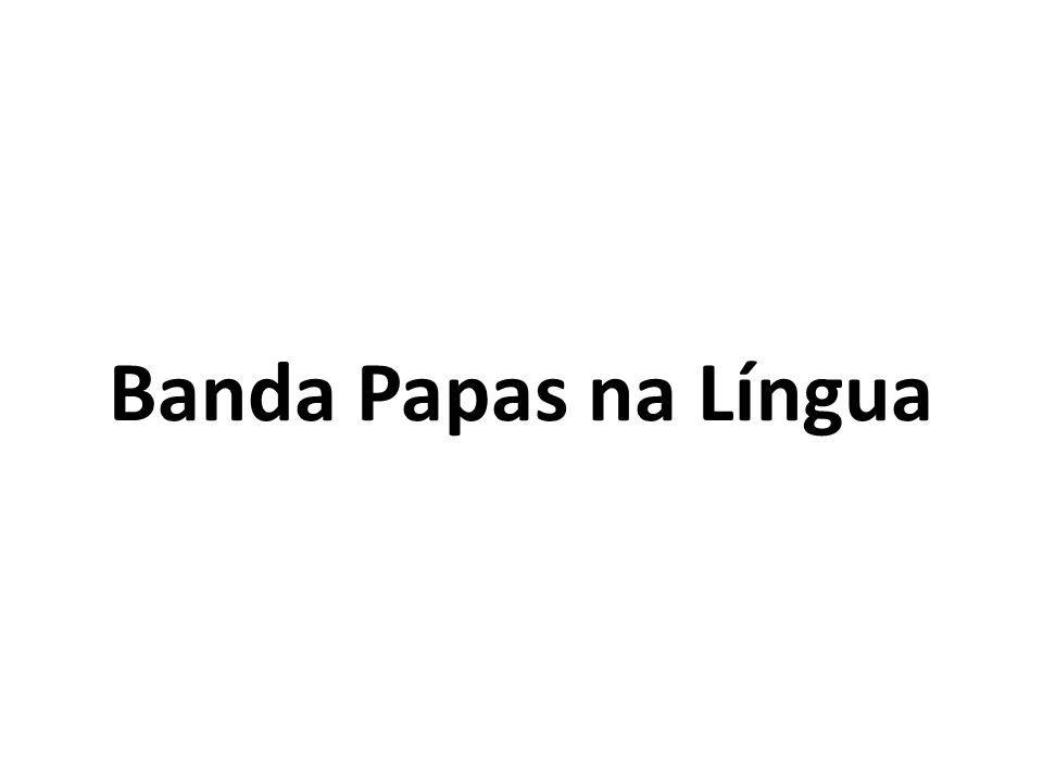 Banda Papas na Língua
