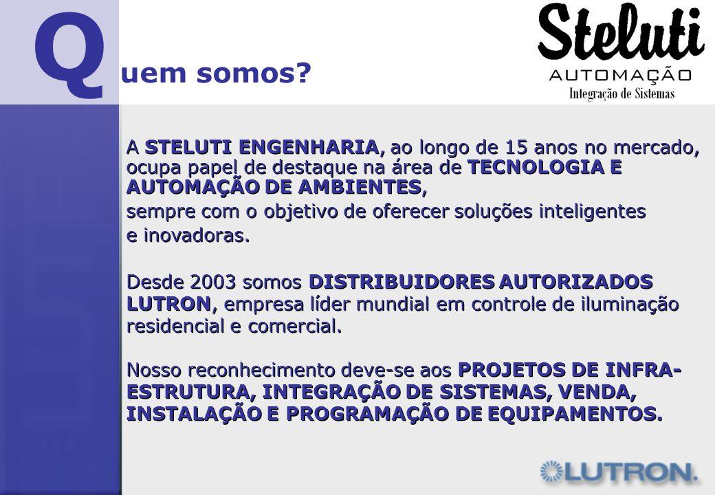 Q A STELUTI ENGENHARIA, ao longo de 15 anos no mercado, ocupa papel de destaque na área de TECNOLOGIA E AUTOMAÇÃO DE AMBIENTES, sempre com o objetivo