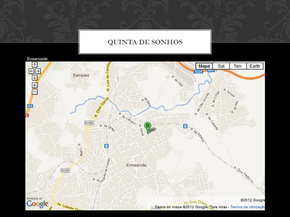 QUINTA DE SONHOS Ermesinde