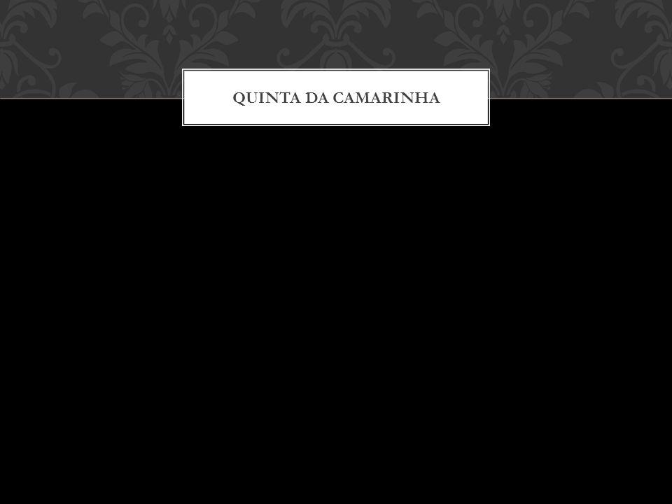 QUINTA DA CAMARINHA