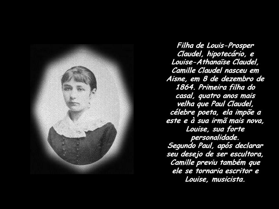 Filha de Louis-Prosper Claudel, hipotecário, e Louise-Athanaïse Claudel, Camille Claudel nasceu em Aisne, em 8 de dezembro de 1864.