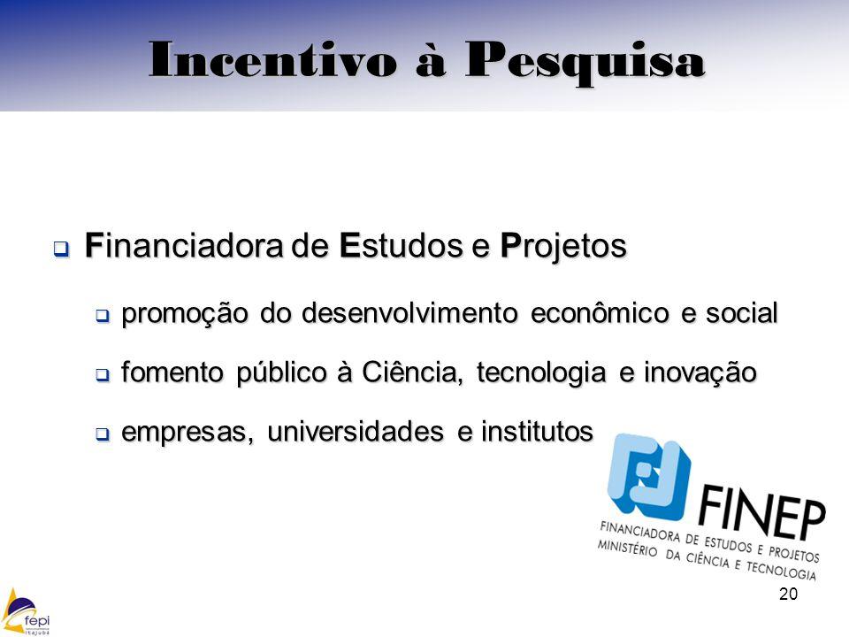 Financiadora de Estudos e Projetos Financiadora de Estudos e Projetos promoção do desenvolvimento econômico e social promoção do desenvolvimento econô