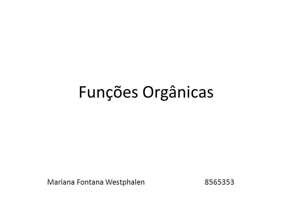 Funções Orgânicas Mariana Fontana Westphalen 8565353