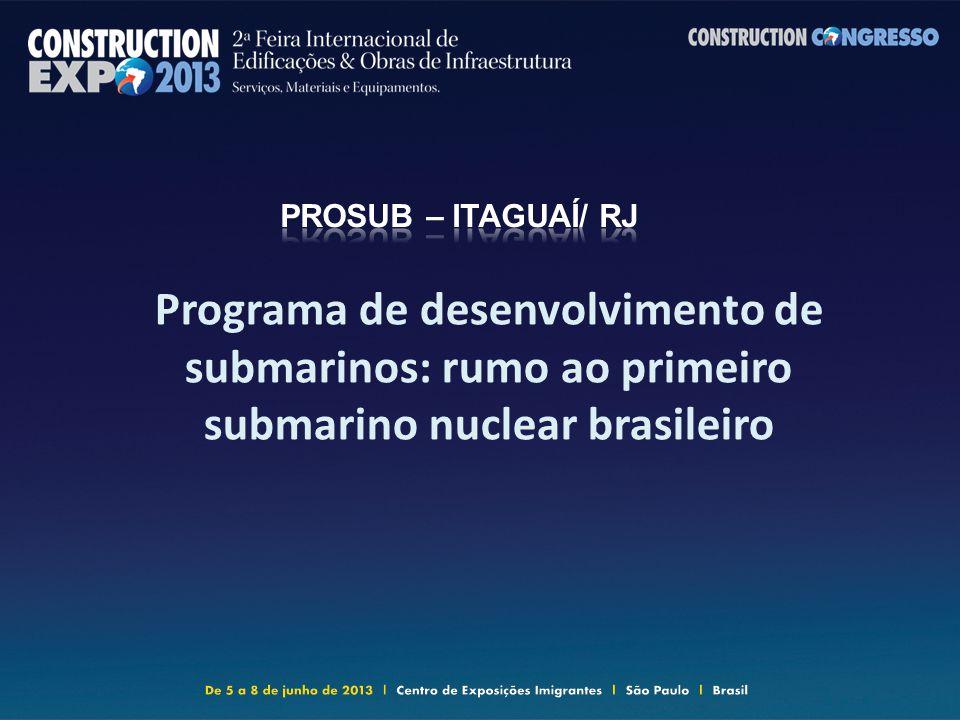 Programa de desenvolvimento de submarinos: rumo ao primeiro submarino nuclear brasileiro
