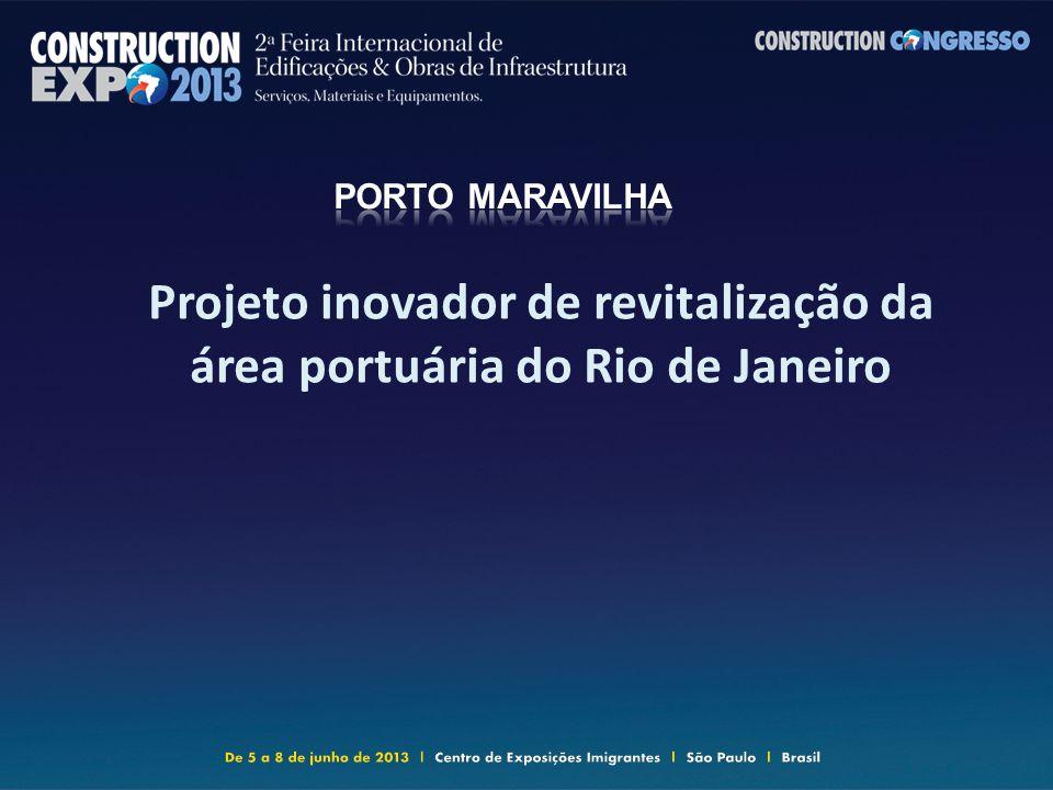 Projeto inovador de revitalização da área portuária do Rio de Janeiro