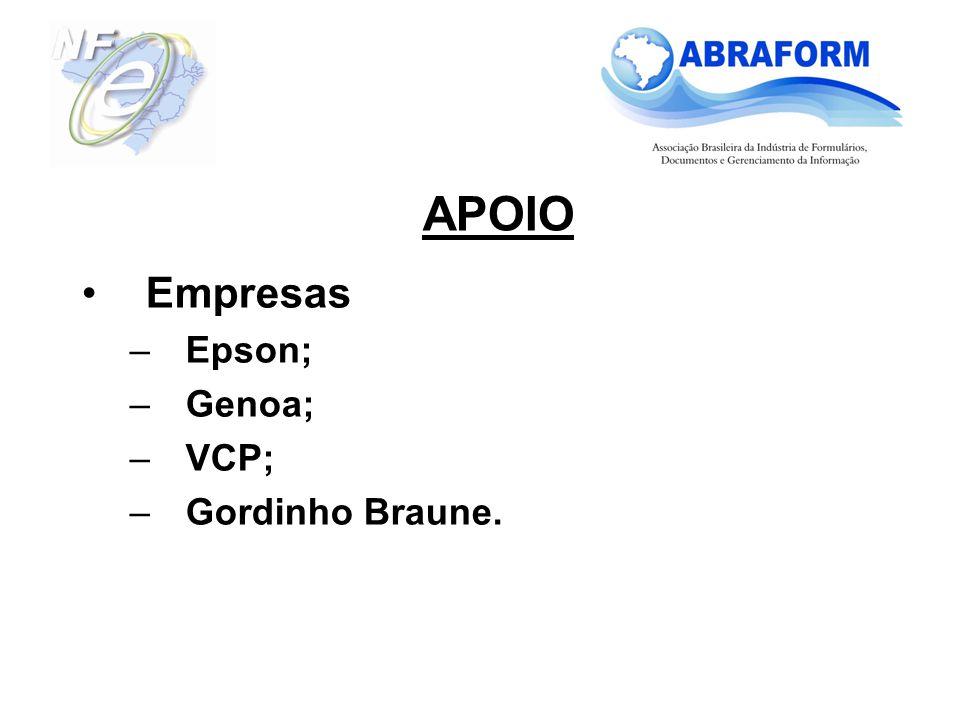 Empresas –Epson; –Genoa; –VCP; –Gordinho Braune. APOIO
