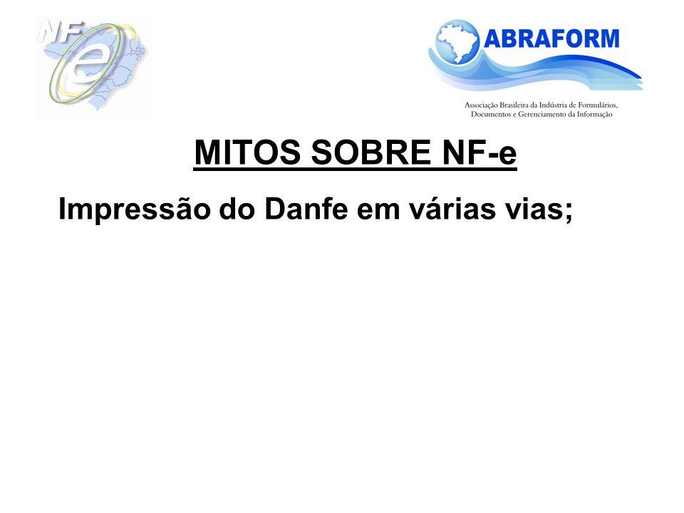 Impressão do Danfe em várias vias; MITOS SOBRE NF-e