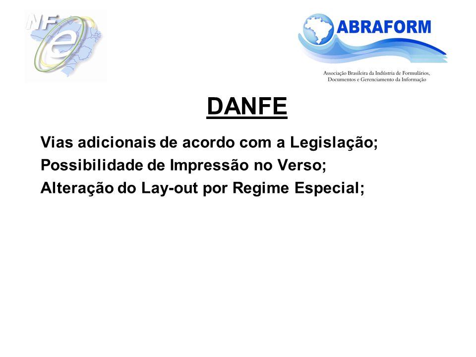 Vias adicionais de acordo com a Legislação; Possibilidade de Impressão no Verso; Alteração do Lay-out por Regime Especial; DANFE