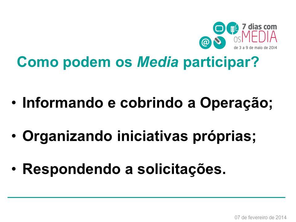 Como podem os Media participar.