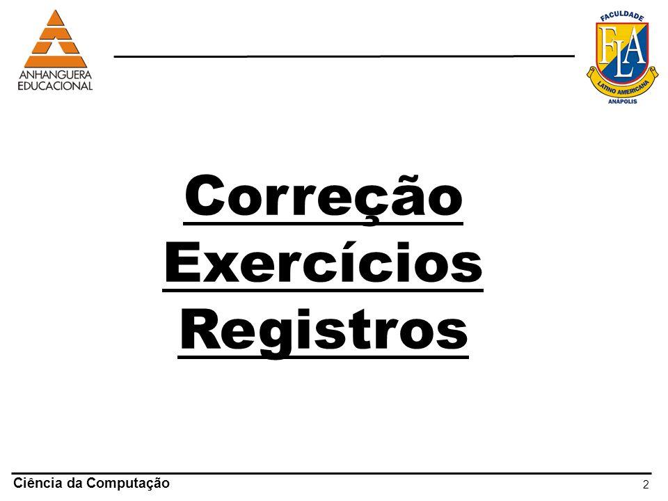 2 Ciência da Computação Correção Exercícios Registros