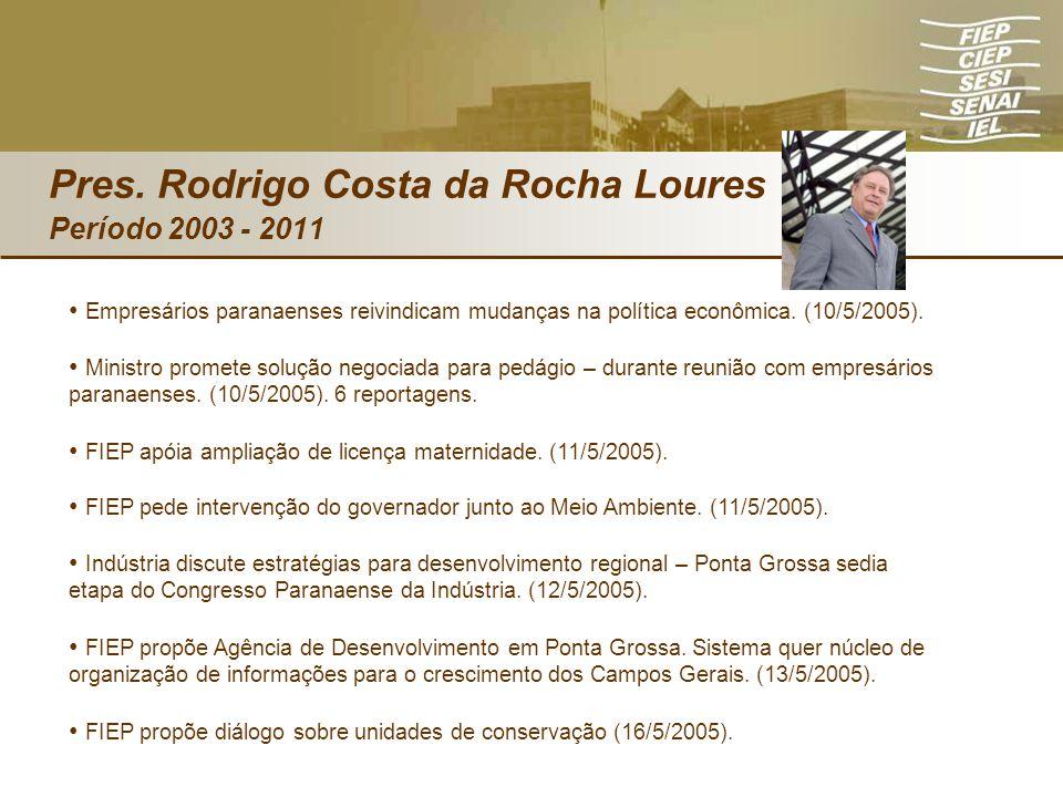 Empresários paranaenses reivindicam mudanças na política econômica. (10/5/2005). Ministro promete solução negociada para pedágio – durante reunião com