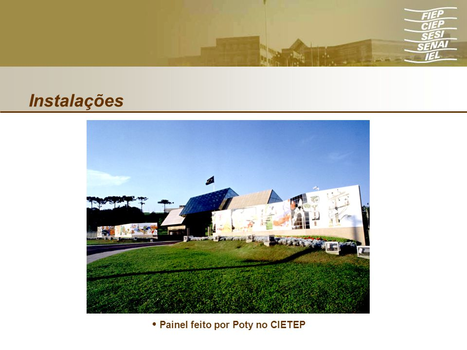Instalações Painel feito por Poty no CIETEP