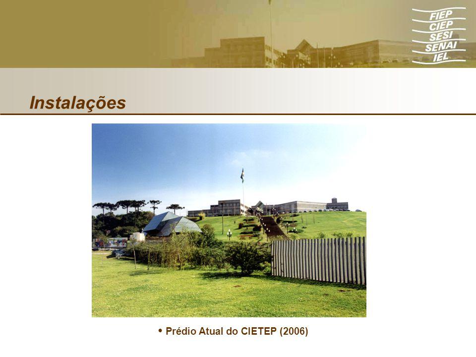 Instalações Prédio Atual do CIETEP (2006)