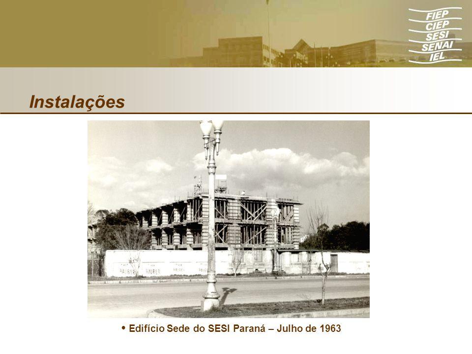 Instalações Edifício Sede do SESI Paraná – Julho de 1963