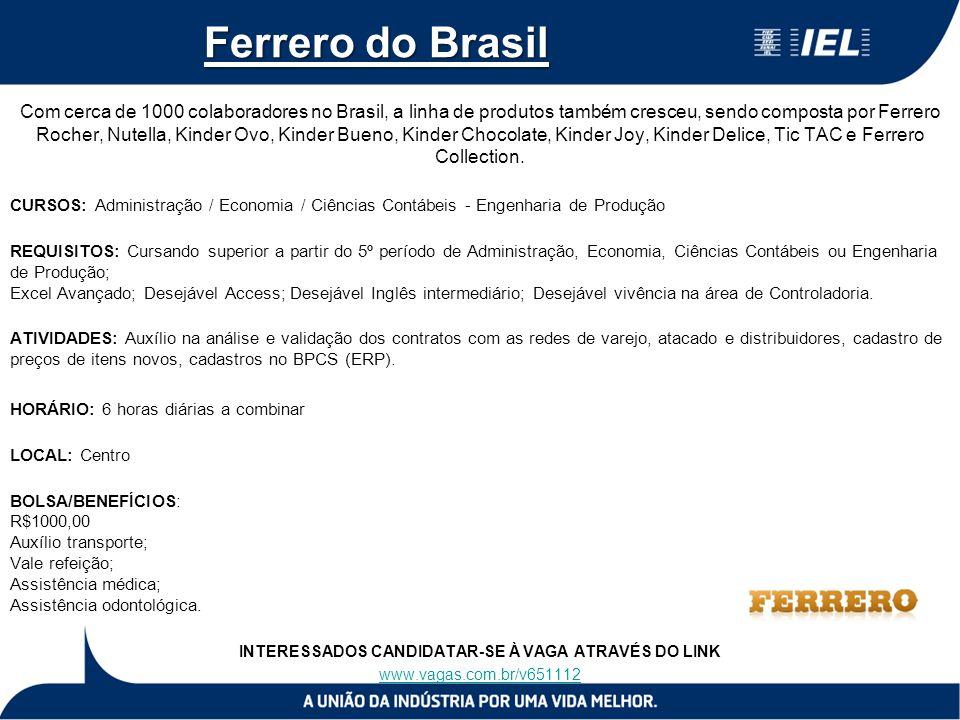 Ferrero do Brasil Com cerca de 1000 colaboradores no Brasil, a linha de produtos também cresceu, sendo composta por Ferrero Rocher, Nutella, Kinder Ov