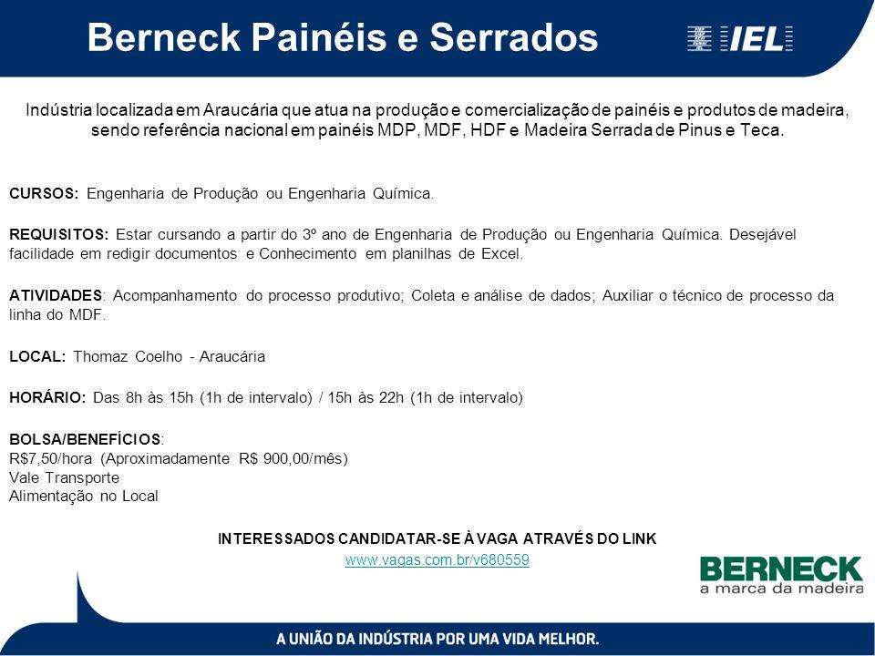 Berneck Painéis e Serrados Indústria localizada em Araucária que atua na produção e comercialização de painéis e produtos de madeira, sendo referência