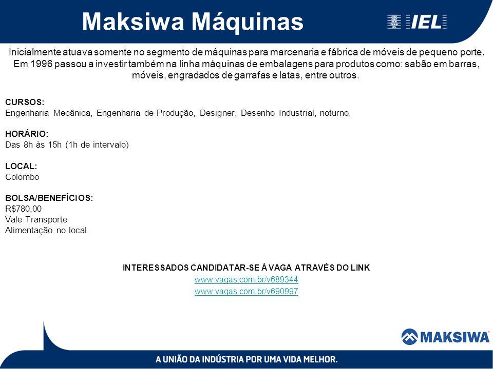 Maksiwa Máquinas Inicialmente atuava somente no segmento de máquinas para marcenaria e fábrica de móveis de pequeno porte. Em 1996 passou a investir t