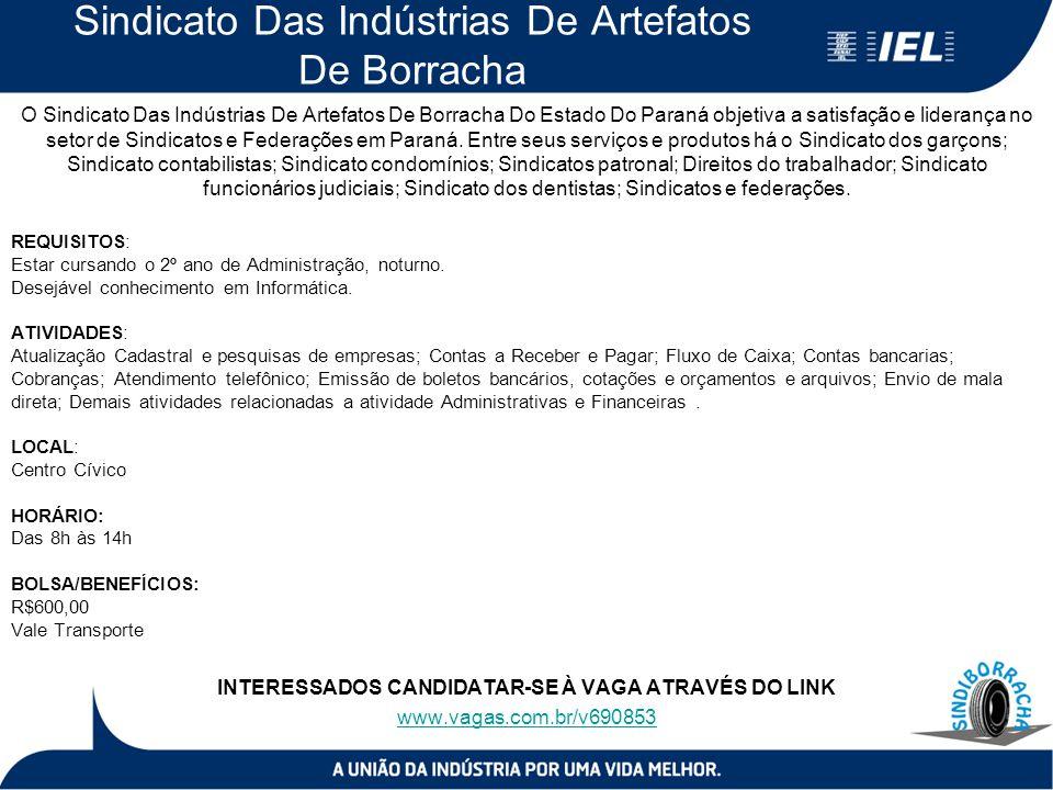 Sindicato Das Indústrias De Artefatos De Borracha O Sindicato Das Indústrias De Artefatos De Borracha Do Estado Do Paraná objetiva a satisfação e lide