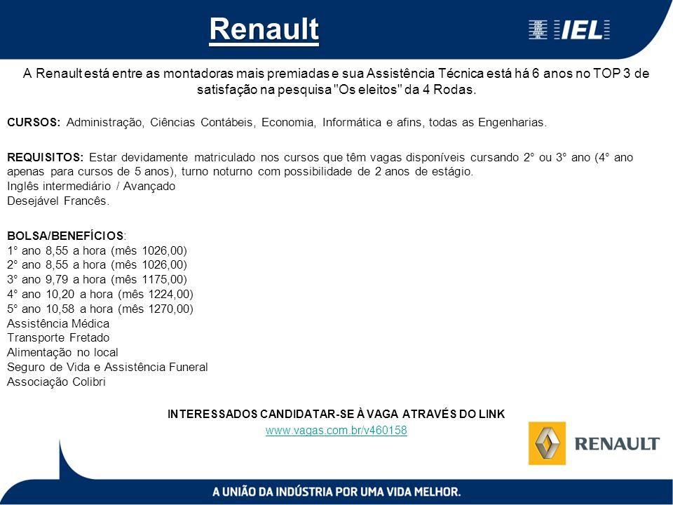 Renault A Renault está entre as montadoras mais premiadas e sua Assistência Técnica está há 6 anos no TOP 3 de satisfação na pesquisa