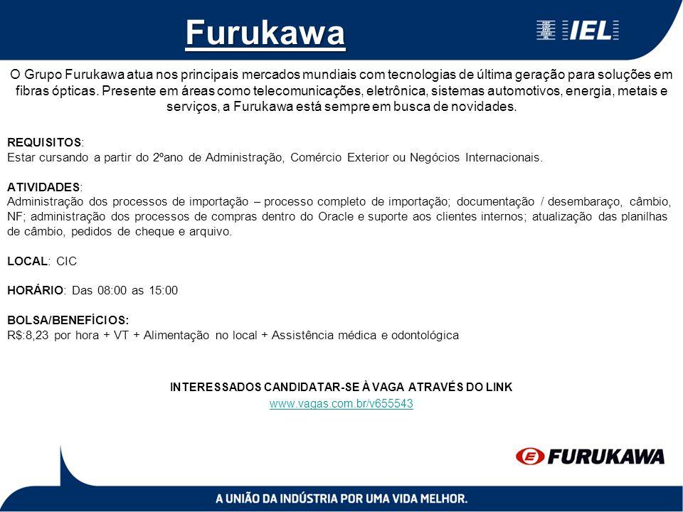 Furukawa O Grupo Furukawa atua nos principais mercados mundiais com tecnologias de última geração para soluções em fibras ópticas. Presente em áreas c
