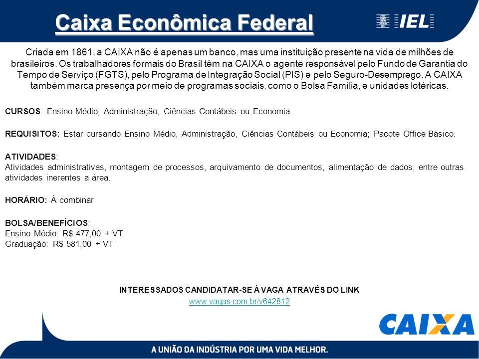 Caixa Econômica Federal Criada em 1861, a CAIXA não é apenas um banco, mas uma instituição presente na vida de milhões de brasileiros. Os trabalhadore
