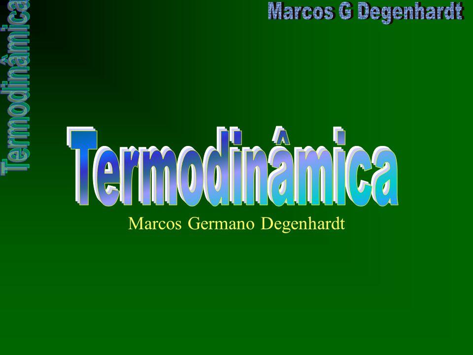 Estado Termodinâmico Corresponde às condições que caracterizam um sistema, em termos de: –pressão –volume –temperatura –densidade