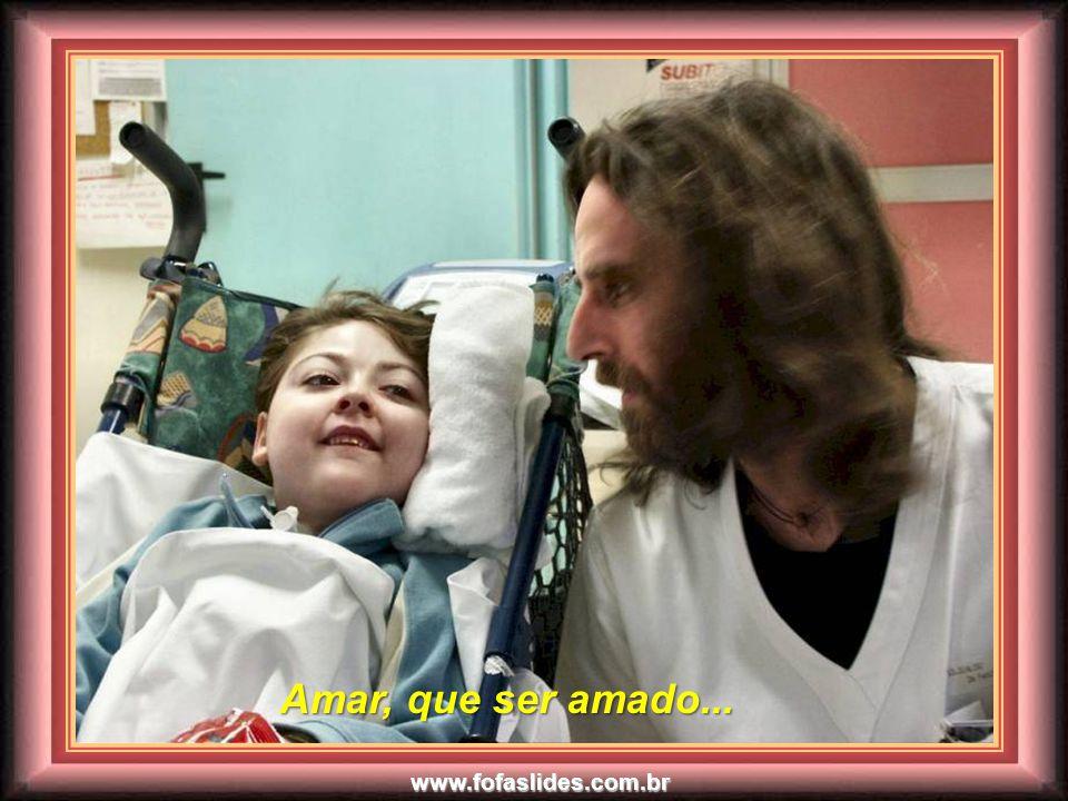 www.fofaslides.com.br Compreender, que ser compreendido... Compreender, que ser compreendido...