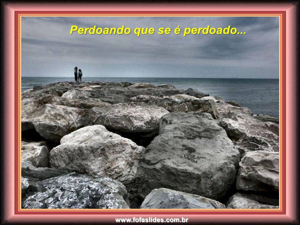 www.fofaslides.com.br Pois, é dando que se recebe...